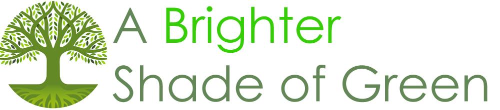 A Brighter Shade of Green